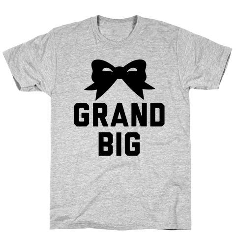 Grand Big T-Shirt