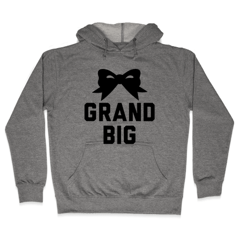 Grand Big Hooded Sweatshirt