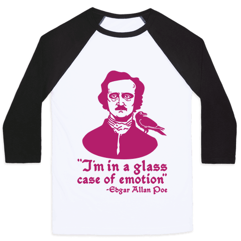Poe in a Glass Case of Emotion Baseball Tee