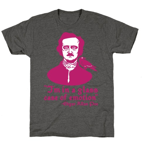 Poe in a Glass Case of Emotion T-Shirt