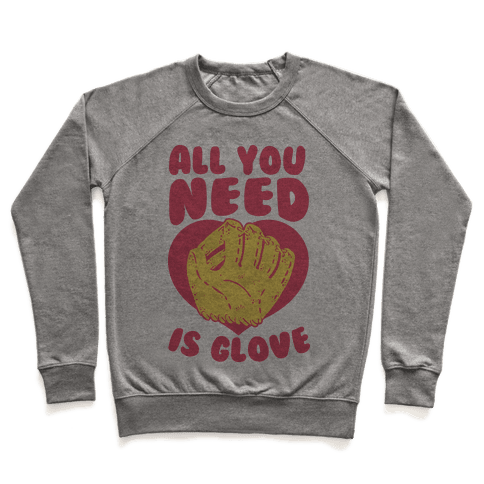 All You Need Is Glove Pullover