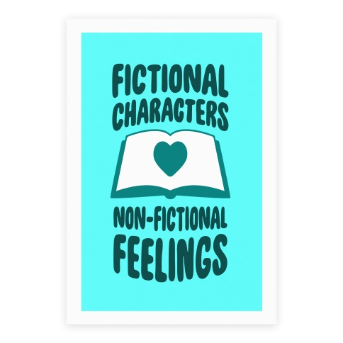 Fictional Characters, Non-Fictional Feelings Poster
