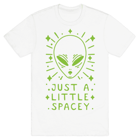 Just A Little Spacey Mens T-Shirt