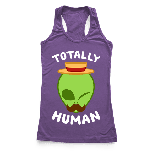 Totally Human Racerback Tank Top