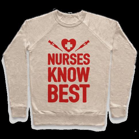 Nurses Know Best Pullover