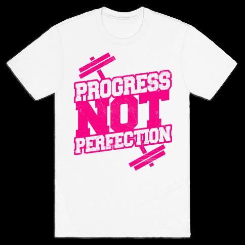 Progress Not Perfection Mens T-Shirt