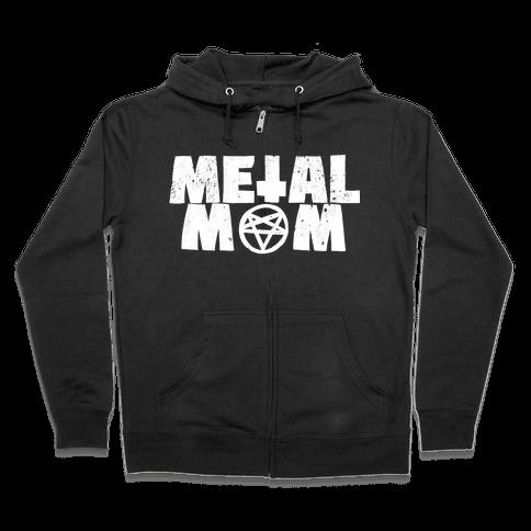 Metal Mom Zip Hoodie