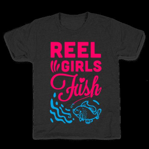Reel Girls Fish! Kids T-Shirt