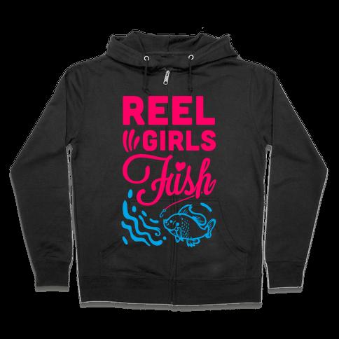 Reel Girls Fish! Zip Hoodie