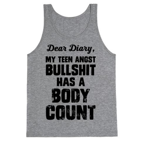 Dear Diary My Teen Angst Bullshit Has A Body Count Tank Top