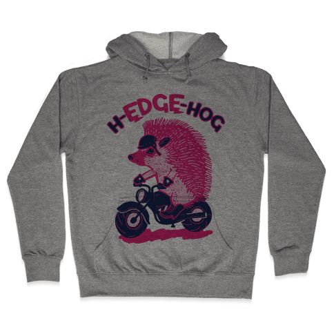 h-EDGE-hog Hooded Sweatshirt