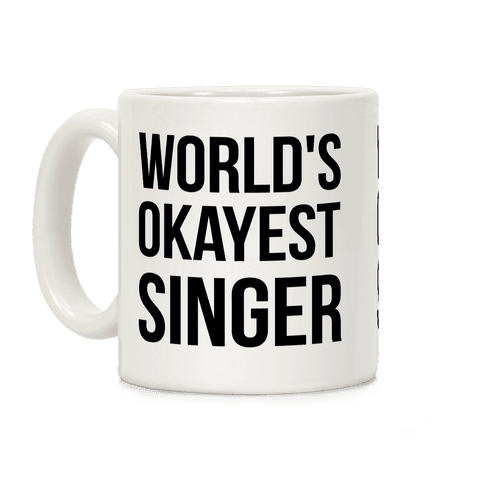 World's Okayest Singer Coffee Mug