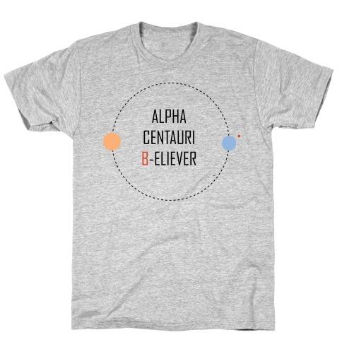 Alpha Centauri B-eliever T-Shirt