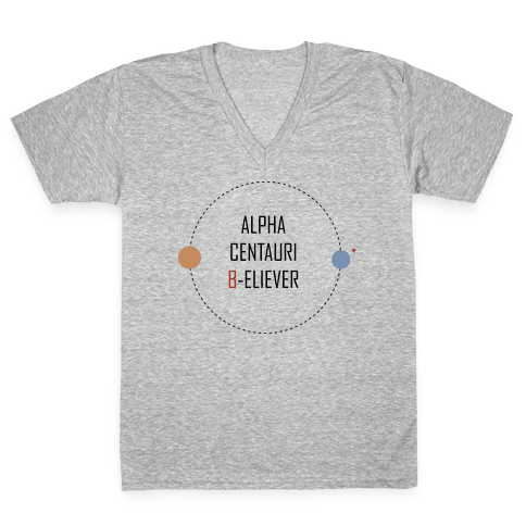 Alpha Centauri B-eliever V-Neck Tee Shirt