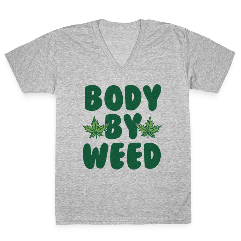 Body By Weed V-Neck Tee Shirt