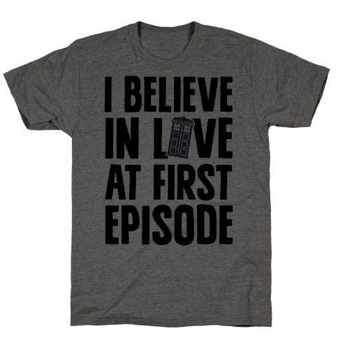 I Believe In Love At First Episode