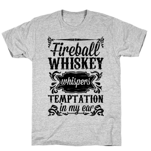 Whiskey Whispers Temptation In My Ear T-Shirt