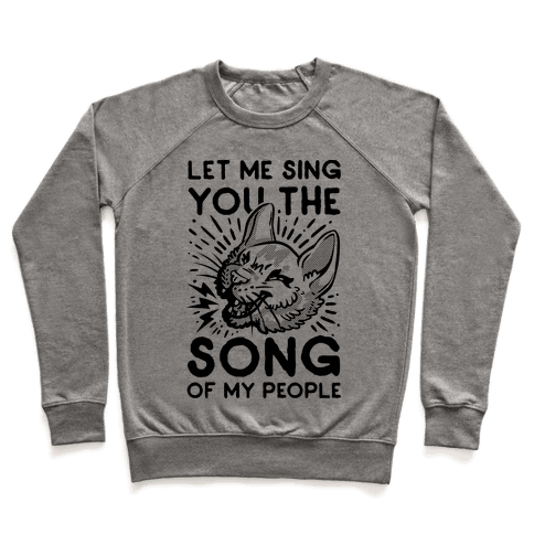 Let Me Sing You the Song of My People Pullover