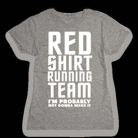 Red Shirt Running Team Womens T-Shirt