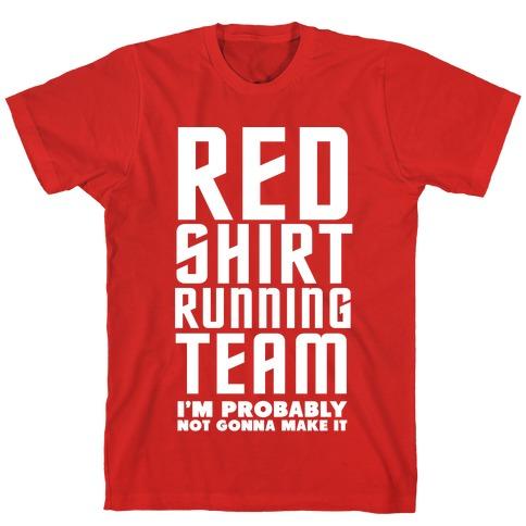 Red Shirt Running Team T-Shirt