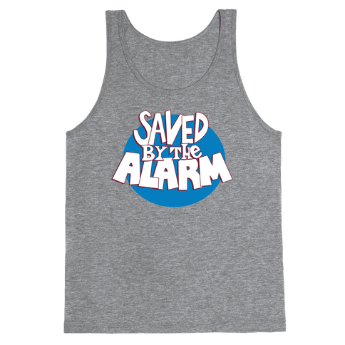 Saved by the Alarm Tank Top