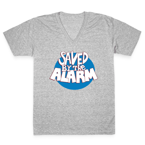 Saved by the Alarm V-Neck Tee Shirt