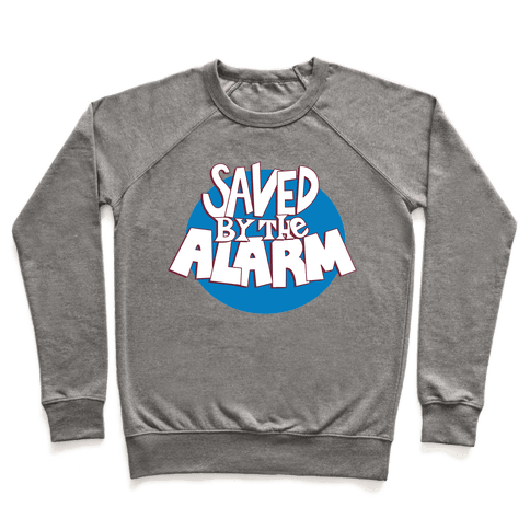 Saved by the Alarm Pullover