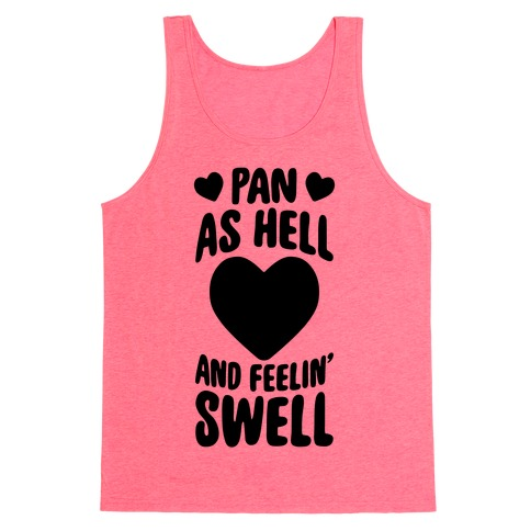 Pan As Hell And Feelin' Swell Tank Top