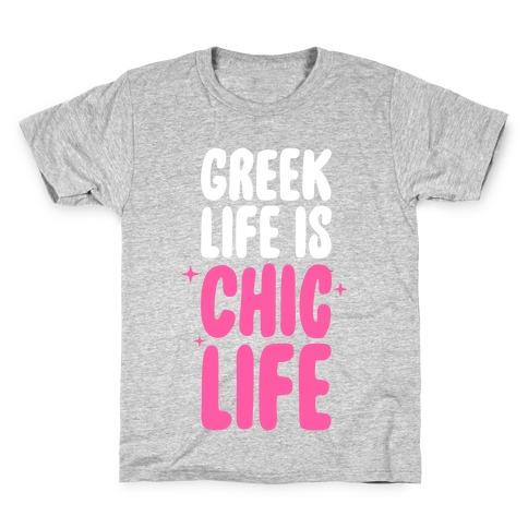 Greek Life Is Chic Life Kids T-Shirt