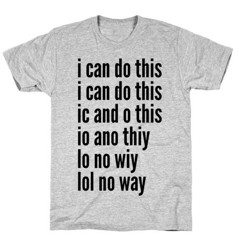 I Can Do This/ Lol No Way T-Shirt