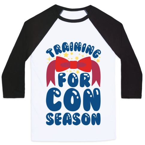 Training For Con Season Baseball Tee