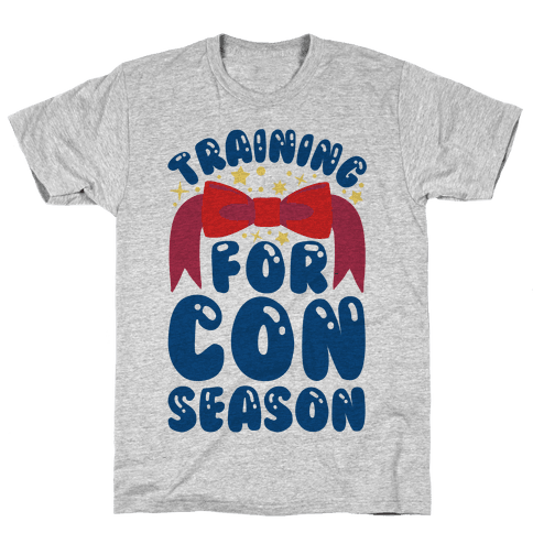 Training For Con Season Mens T-Shirt