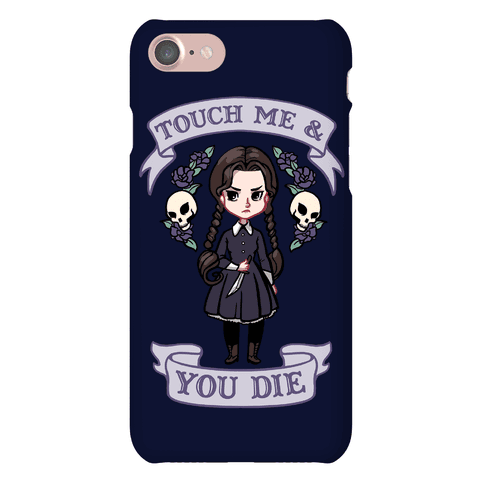 Touch Me & You Die Parody Phone Case