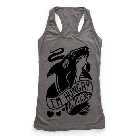I'm Hungry Shark Racerback Tank Top