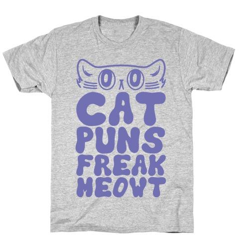 Cat Puns Freak Meowt T-Shirt