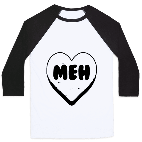 Valentine's Day Heart Meh Baseball Tee
