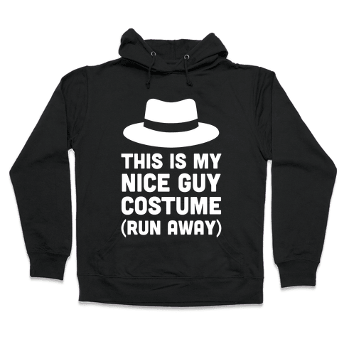 This Is My Nice Guy Costume Hooded Sweatshirt