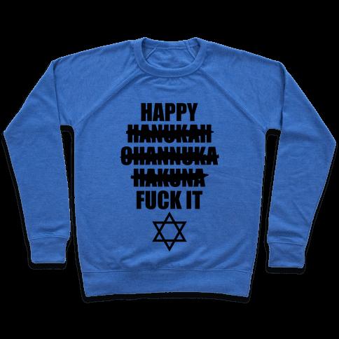 Happy Hakuna Pullover