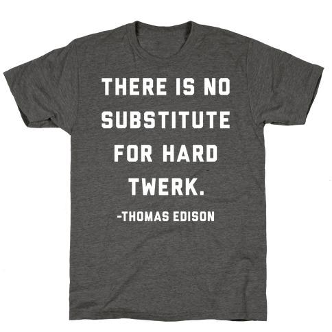 Hard Twerk T-Shirt