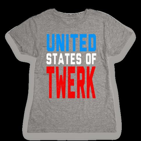 United States of TWERK (Juniors) Womens T-Shirt