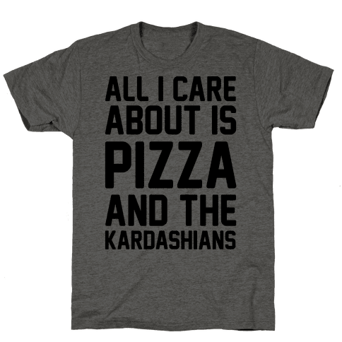 All I Care About Is Pizza and The Kardashians