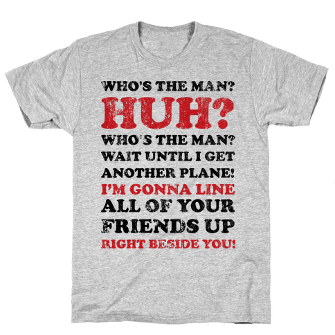 Who's the Man? (Will Smith Quote) Mens T-Shirt