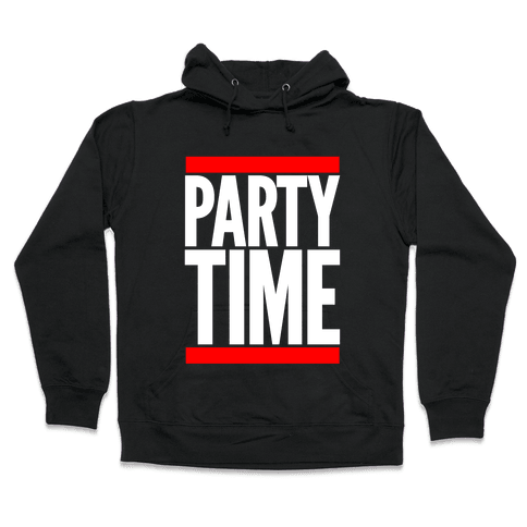 Party Time Hooded Sweatshirt