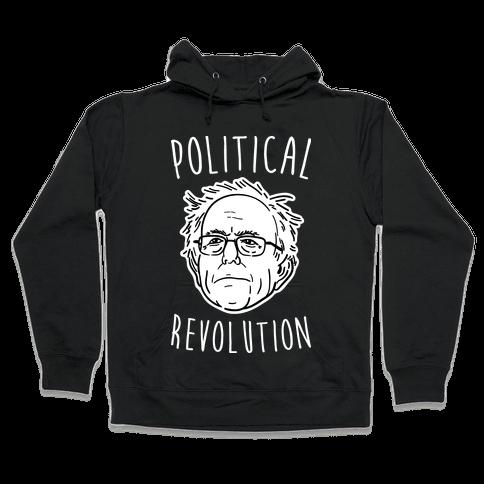Bernie Political Revolution Hooded Sweatshirt