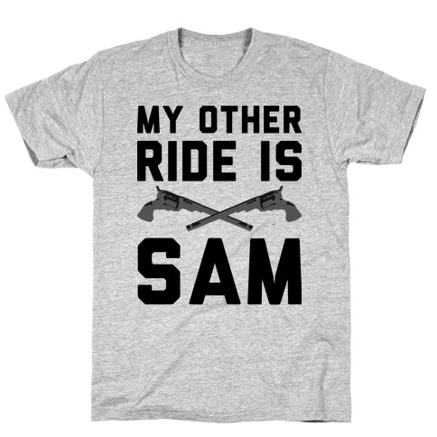 My Other Ride Is Sam Winchester T-Shirt