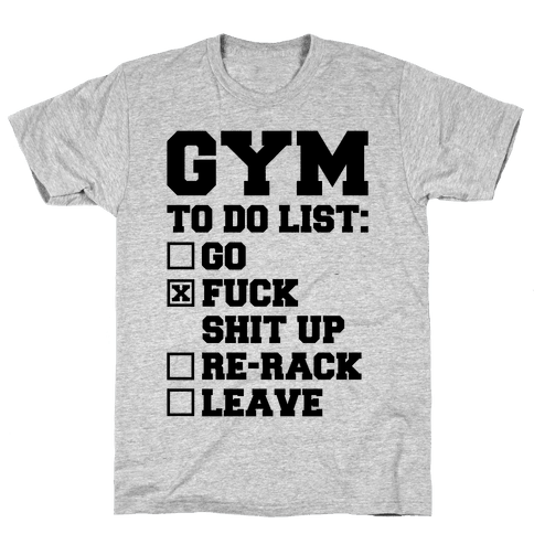 Gym To Do List Mens T-Shirt