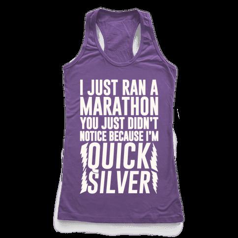 I Just Ran A Marathon Racerback Tank Top