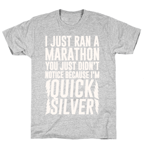 I Just Ran A Marathon Mens T-Shirt