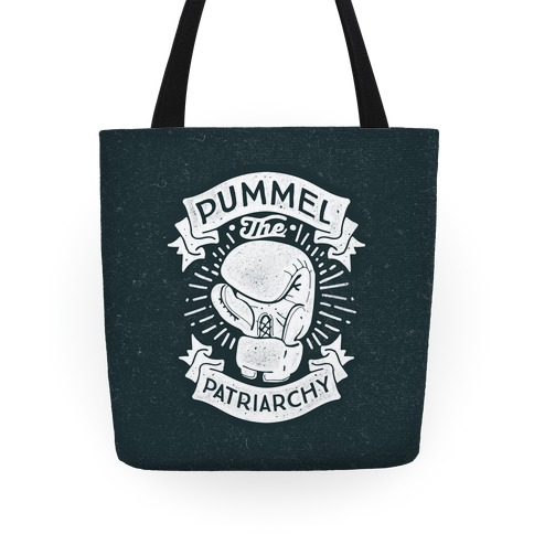 Pummel The Patriarchy Tote
