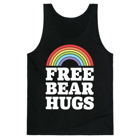 Free Bear Hugs Tank Top